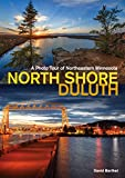 North Shore–Duluth: A Photo Tour of Northeastern Minnesota