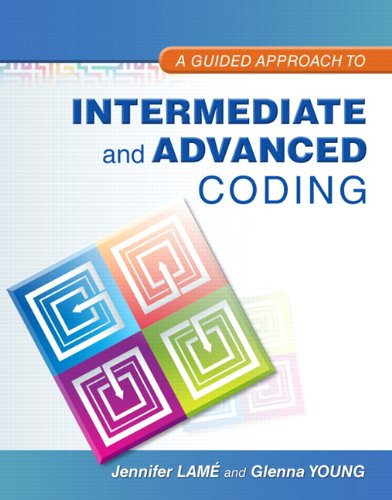 A Guided Approach to Intermediate and Advanced Coding (MyHealthProfessionsLab Series)