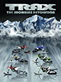Trax: The Snow Bike Revolution
