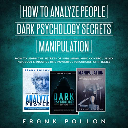 How to Analyze People, Dark Psychology Secrets, Manipulation audiobook cover art