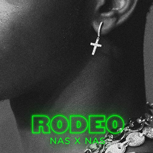 Rodeo (feat. Nas) [Explicit]