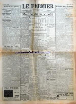 FERMIER (LE) [No 62] du 04/08/1952 - MARCHES AUX GRAINS GRAINS - FARINES GRAINES FOURRAGERES PAILLES - FOURRAGES LEGUMES SECS POMMES DE TERRE CUIRS LES FOIRES DE VENDEE PAR F JEAN SUPPRESSION DE COMICES AGRICOLES MARCHE DE LA VILLETTE COTE OFFICIELLE