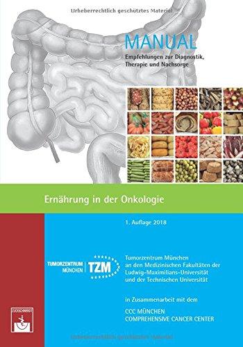 Ernährung in der Onkologie (Manuale Tumorzentrum München): Empfehlungen zur Diagnostik, Therapie und Nachsorge