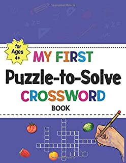 My First Puzzle to Solve Crossword Book: The Everything Kids Puzzle Workbook! Fun Game, Crossword