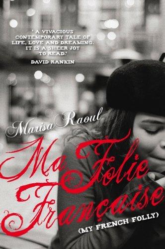 Ma Folie Française (My French Folly) (English Edition)