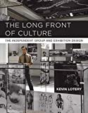 The Long Front of Culture: The Independent Group and Exhibition Design