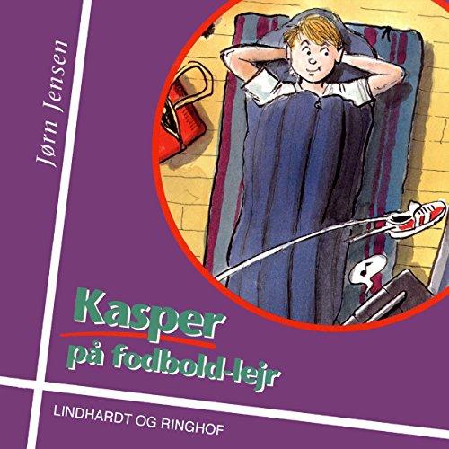 Couverture de Kasper på fodboldlejr