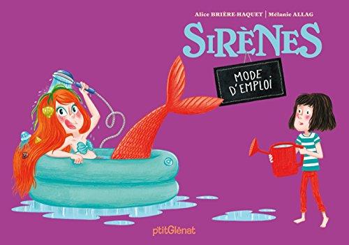 Sirènes - Mode d'emploi