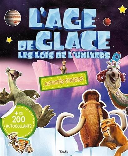 L'Age de glace : Les Lois de l'Univers: Activités stickers