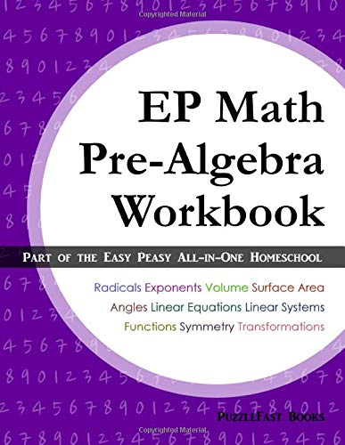EP Math Pre-Algebra Workbook: Part of the Easy Peasy All-in-One Homeschool