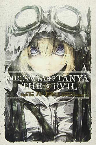 The Saga of Tanya the Evil, Vol. 6 (Light Novel): Nil Admirari