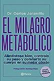 El milagro metabólico (Fuera de colección)