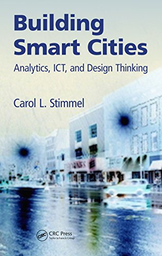 Building Smart Cities: Analytics, ICT, and Design Thinking (English Edition)