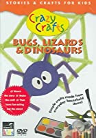 Crazy Crafts: Bugs, Lizards And Dinosaurs