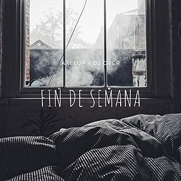 Fin De Semana (feat. Dimelo Over)