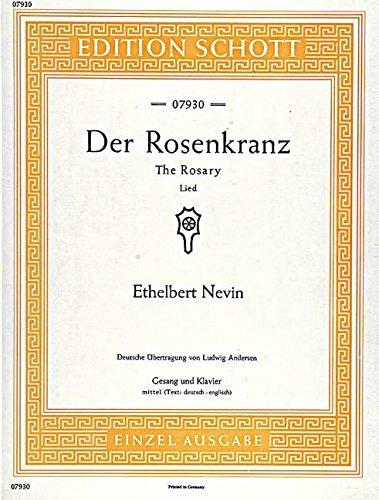 Der Rosenkranz: mittlere Singstimme und Klavier. (Edition Schott Einzelausgabe)