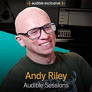 FREE: Audible Sessions with Andy Riley cover art