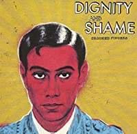 DIGNITY AND SHAME
