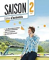Saison 2 : Cahier D'activites (A2-B1) + CD Audio 2278079182 Book Cover