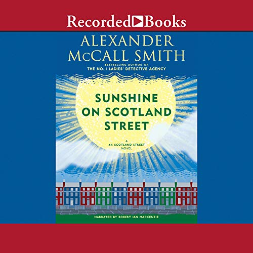 Sunshine on Scotland Street Audiobook By Alexander McCall Smith cover art
