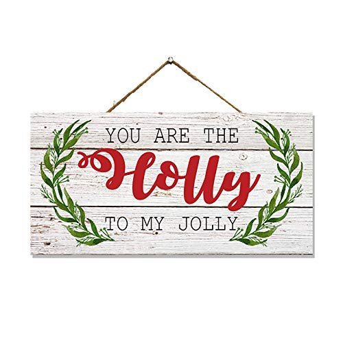 Chico Creek Signs You're The Holly to My Jolly Wood Sign Christmas Decor Wooden Decorations Holiday Wreath Porch Rustic Hanging Ornament Small Door Gift SP-05101001002