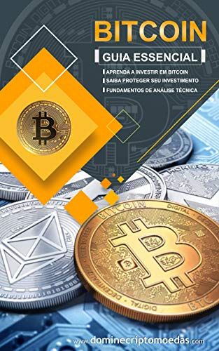 Guia Essencial do Bitcoin & Criptomoedas (Portuguese Edition)