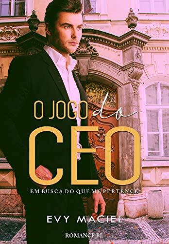 O Jogo Do CEO: Em busca do que me pertence