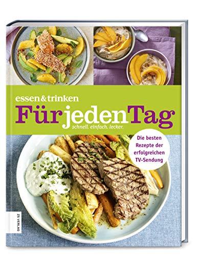 essen & trinken ― Für jeden Tag: Das Kochbuch