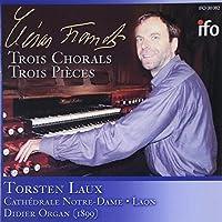 Franck:Trois Chorals/Trois Pie