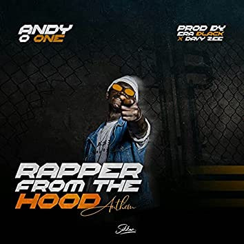 Rapper from the Hood (Anthem)