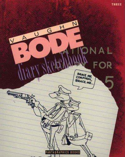 Vaughn Bode Diary Sketchbook: Book Three (Bode Sketchbook Diaries)