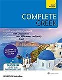 Complete Greek: Learn to read, write, speak and understand Greek - Aristarhos Matsukas