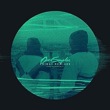 Friday Remixes