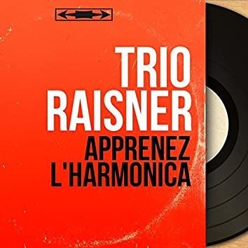 Apprenez l'harmonica (feat. René Lebrun) [Mono Version]