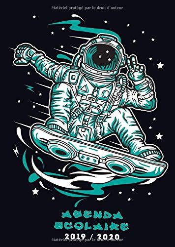 Agenda Scolaire 2019/2020: Agenda étudiant pour l'année scolaire 2019/2020 - août 2019 à août 2020 - format a5 - skateboard astronaute noir
