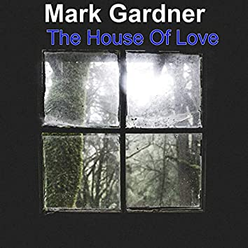 The House (Of Love)