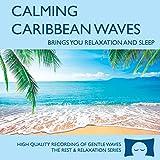 Calming Caribbean Waves - Nature Sounds CD...