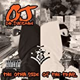 Songtexte von OJ da Juiceman - The Otha Side of the Trap