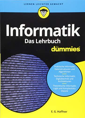 Informatik für Dummies. Das Lehrbuch: Fachkorrektur von Reinhard Baran und Wolfgang Gerken
