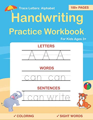 Trace Letters: Alphabet Handwriting Practice workbook for kids: Preschool writing Workbook with Sight words for Pre K, Kindergarten and Kids Ages 3-5. ABC print handwriting book