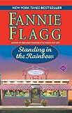 Standing in the Rainbow: A Novel (Elmwood Springs)