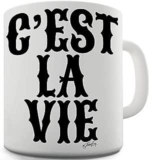 C'est La Vie 11 OZ Ceramic Tea Mug
