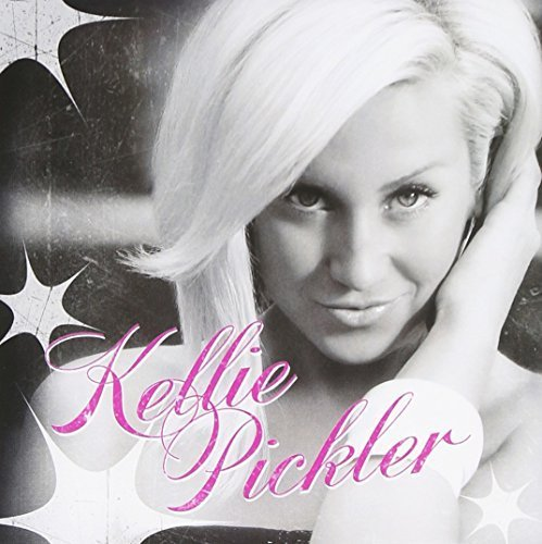 Kellie Pickler by SONY MUSIC SPECIAL PRODUCTS (2008-09-30)