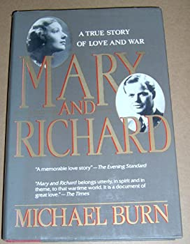 Mary and Richard: A True Story of Love and War 155710042X Book Cover