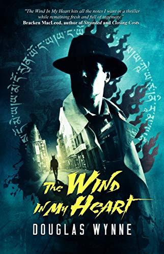 The Wind In My Heart by [Douglas Wynne, Crystal Lake Publishing]
