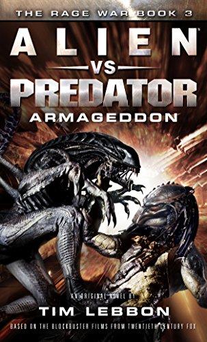 Alien vs. Predator - Armageddon: The Rage War Book 3 (Rage War...