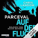 Auf der Flucht: Ralf Parceval 2 - Chris Landow