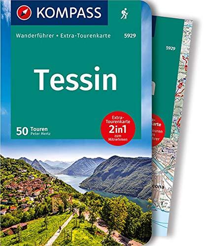 KOMPASS Wanderführer Tessin: Wanderführer mit Extra-Tourenkarte, 50 Touren, GPX-Daten zum Download.