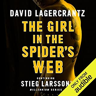 The Girl in the Spider's Web     Continuing Stieg Larsson's Dragon Tattoo Series, Book 4               By:                                                                                                                                 David Lagercrantz,                                                                                        George Goulding - translator                               Narrated by:                                                                                                                                 Saul Reichlin                      Length: 16 hrs and 46 mins     3,426 ratings     Overall 4.0