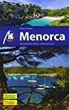 Menorca Reiseführer Michael Müller Verlag: Individuell reisen mit vielen praktischen Tipps.